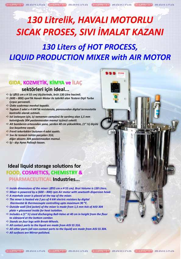 130 Liters of HOT PROCESS, LIQUID PRODUCTION MIXER with AIR MOTOR